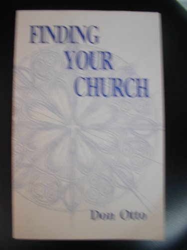 9781886349001: Finding your church