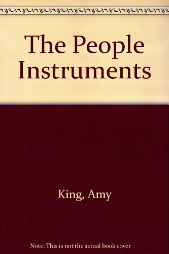 The People Instruments: King, Amy