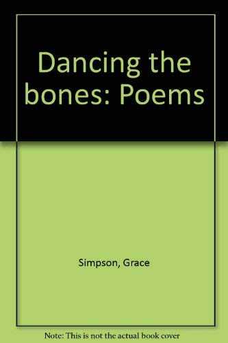 9781886356146: Dancing the Bones: Poems