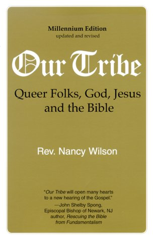 9781886360105: Our Tribe: Queer Folks, God, Jesus, and the Bible