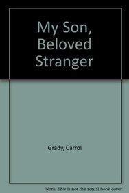 9781886360112: My Son, Beloved Stranger