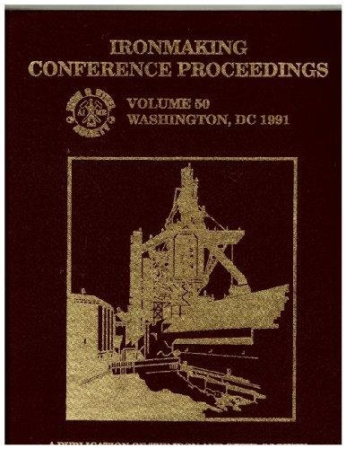 Ironmaking Conference Proceedings (Ironmaking Conference//Proceedings): Society, Iron and