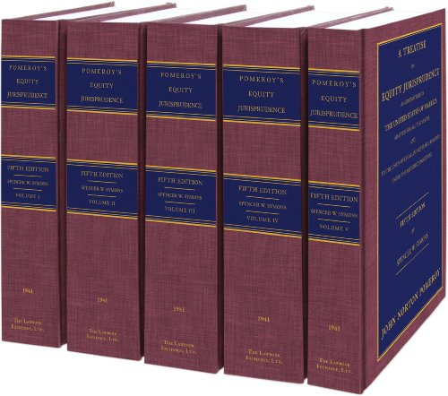 Pomeroy- A Treatise on Equity Jurisprudence. 5th: John Norton Pomeroy,
