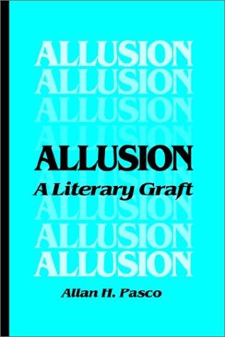 9781886365216: Allusion: A Literary Graft (Emf Reprints)