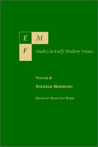 9781886365230: EMF: Studies in Early Modern France, Vol. 8, Strategic Rewriting