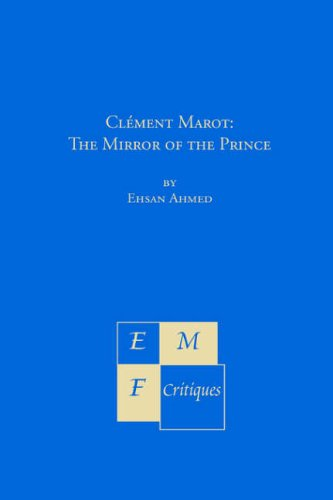 9781886365575: Climent Marot: The Mirror of the Prince (Emf Critiques)