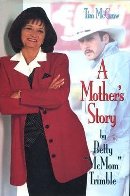 A Mother's Story: Trimble, Betty McMom,
