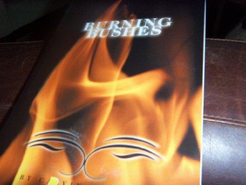 Burning Bushes: Marcum, Calvin