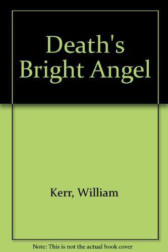 9781886391529: Death's Bright Angel