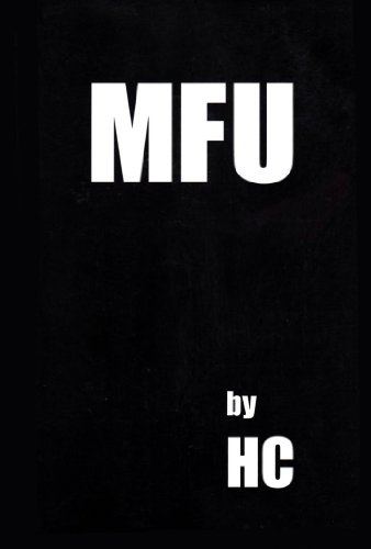 9781886404021: MFU: Most Fucked-Up Person Alive Tells All