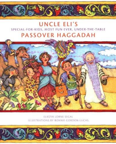 9781886411265: Uncle Eli's Passover Haggadah