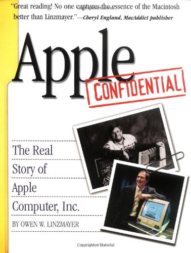 9781886411289: Apple Confidential: The Real Story of Apple Computer, Inc.