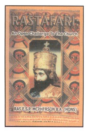 Rastafari: An Open Challenge to the Church: McPherson, E S P