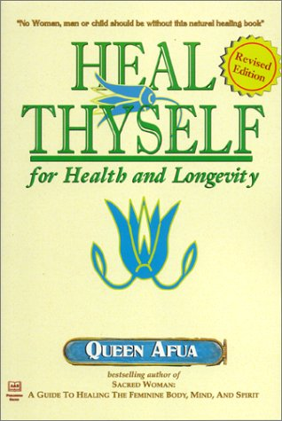 9781886433366: Heal Thyself for Health and Longevity