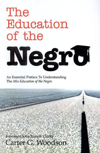 9781886433380: The Education of the Negro