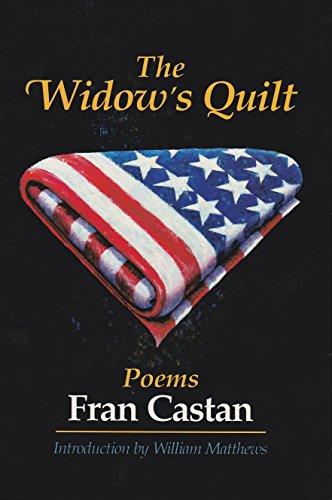 The Widow's Quilt: Poems: Castan, Fran