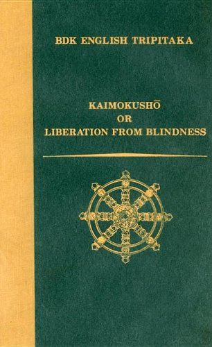 9781886439122: Kaimokusho: or Liberation from Blindness (Bdk English Tripitaka Translation Series)