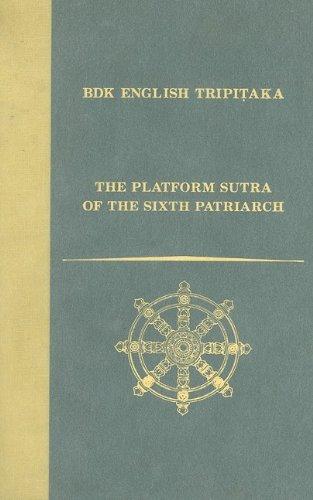 9781886439139: The Platform Sutra of the Sixth Patriarch (BDK English Tripitaka Series)