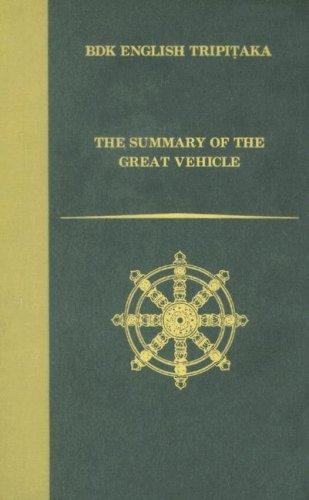 Summary of the Great Vehicle (BDK English Tripitaka Series): tr. John P. Keenan