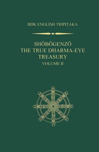 Shobogenzo v. 2: The True Dharma-eye Treasury
