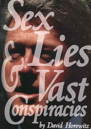 Sex, Lies & Vast Conspiracies (1886442142) by David Horowitz