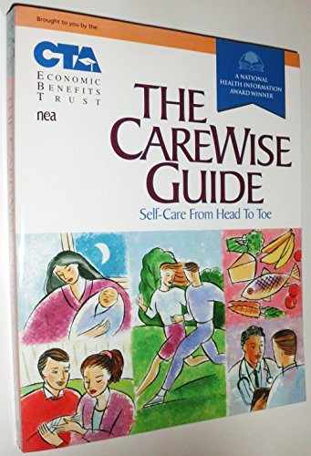 The CareWise Guide: Self-Care from Head to: Inc., CareWise