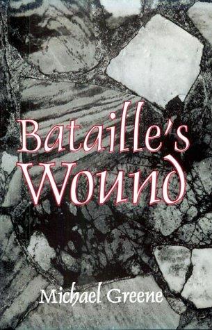 9781886449046: Bataille's Wound