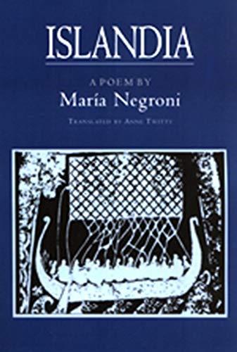 9781886449152: Islandia: Maria Negroni's Prose Poem