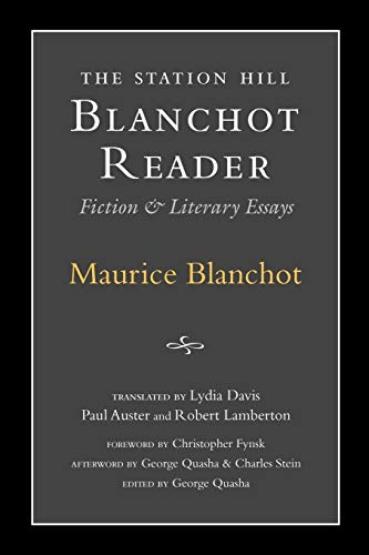 9781886449176: Station Hill Blanchot Reader: Essays and Fiction