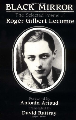 9781886449183: Black Mirror: The Selected Poems of Roger Gilbert-Lecomte