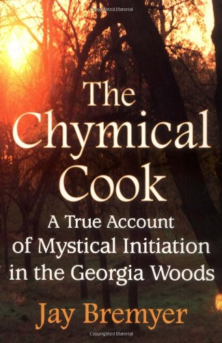 CHYMICAL COOK: Bremyer, Jay
