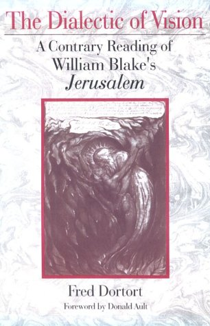 9781886449497: The Dialectic of Vision: A Contrary Reading of William Blake's Jerusalem