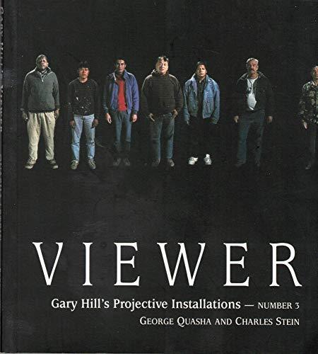 9781886449503: Viewer: Gary Hill Projective Installation #3: 0003 (Gary Hill's Projective Installations S.)