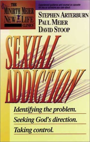 9781886463035: Sexual Addiction (Minirth Meier New Life Clinic, 3)
