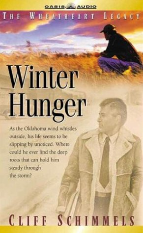 Winter Hunger (Wheatheart Legacy) (188646314X) by Cliff Schimmels