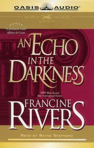 An Echo in the Darkness (Mark of the Lion): Rivers, Francine