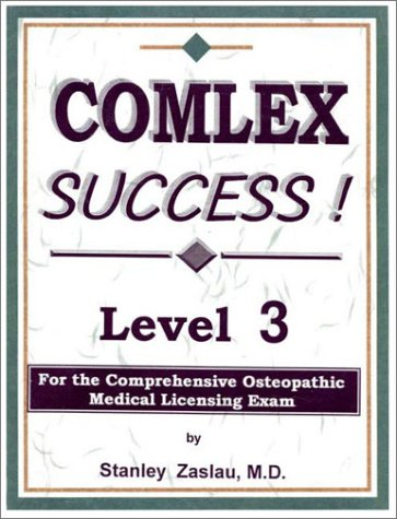 9781886468191: Complex Success! Level 3: For the Comprehensive Osteopathic Medical Licensing Exam
