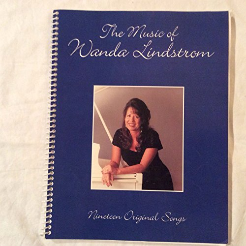 9781886472433: The Music of Wanda Lindstrom (Nineteen Original Songs)