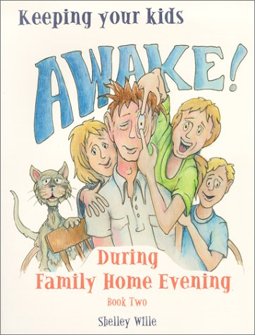 9781886472549: Keeping Your Kids Awake! during Family Home Evening--Book Two