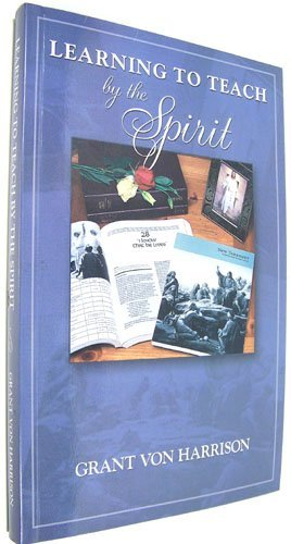 9781886472877: Learning to Teach By the Spirit