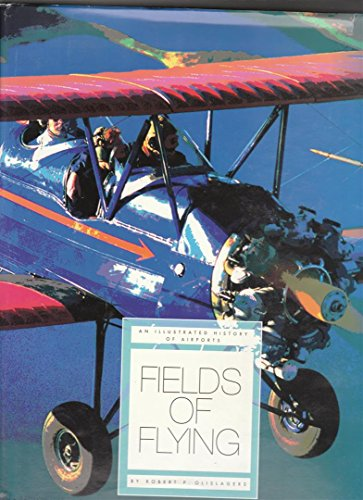 9781886483040: Fields of Flying in the Southwest (A History of Airports)