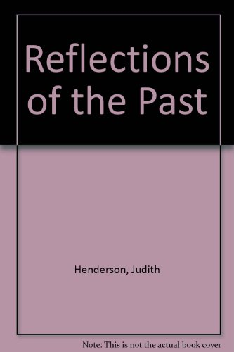 Reflections Of the Past, an Anthology of: Christensen, Terry, Duval,