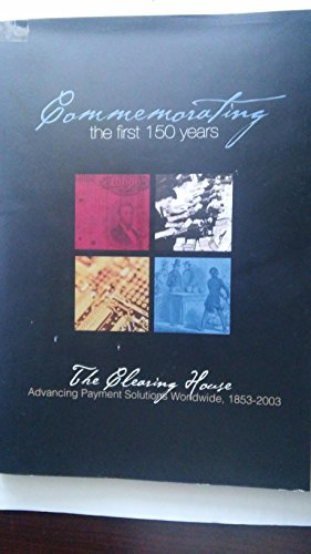 9781886483774: Commemorating the first 150 Years: The Clearing House, 1853-2003