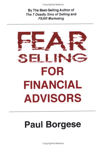 9781886489134: FEAR Selling for Financial Advisors
