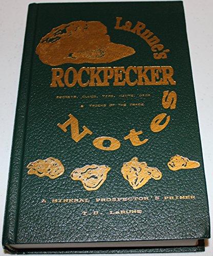 9781886499003: Rockpecker: A Mineral Prospector's Primer: Secrets Clues Tips Hints Data & Tr...