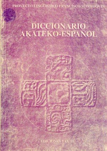 9781886502079: Diccionario Akateko-Español (Spanish Edition)