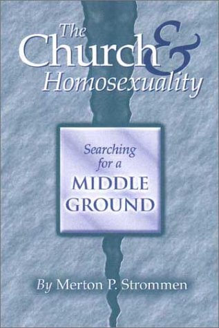 9781886513174: The Church & Homosexuality: Searching for a Middle Ground