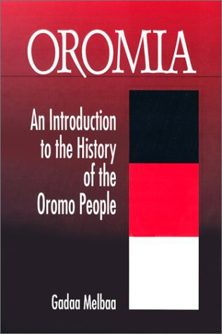 9781886513181: Oromia: An Introduction to the History of the Oromo People