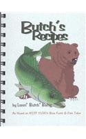9781886513204: Butch's Recipes: As Heard on KSTP's Bare Facts & Fish Tales