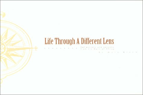 9781886513488: Life Through a Diffrent Lens: Reflections and Lessons from the Horn of Africa